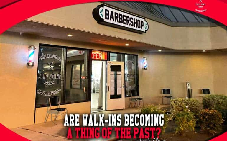Are Walk-Ins Becoming a Thing of the Past?